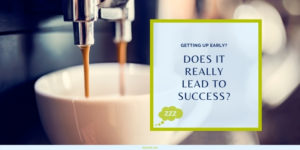 Morning Routines of Successful People Blog Post